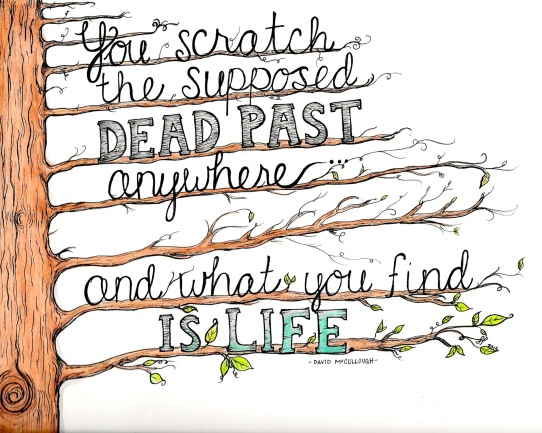 Scratch the Dead Past Quote (Commission) - 2015, Watercolor and Ink on Paper
